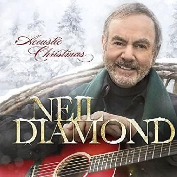 Neil Diamond - Acoustic Christmas (CD): Neil Diamond