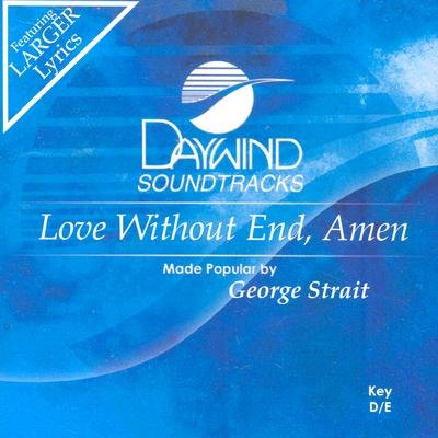 George Strait - Love Without End, Amen (CD): George Strait