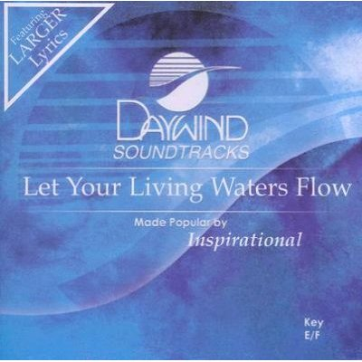 Daywind Trax - Let Your Living Waters Flow (CD): Daywind Trax