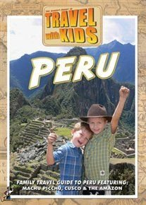 Travel With Kids: Peru (DVD):