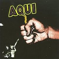 By: Aqui - First Trip Out [us Import] (CD): By: Aqui