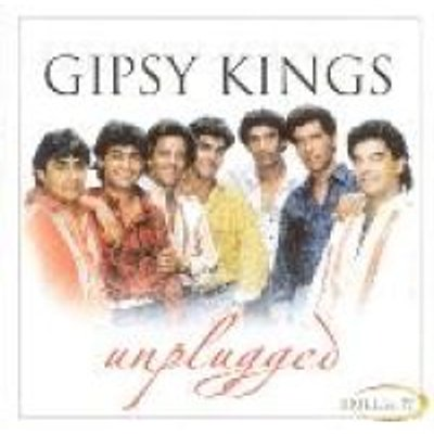 Gipsy Kings - Unplugged (CD, Imported): Gipsy Kings