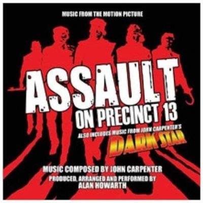 Alan Howarth - Assault On Precinct 13 (Also Includes Music from John Carpenter's 'Dark Star') (CD): John...