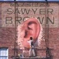 Sawyer Brown - Can You Hear Me Now (CD): Sawyer Brown
