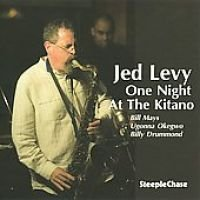 Jed Levy - One Night at the Kitano (CD): Jed Levy