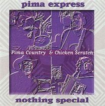 Various Artists - Nothing Special (Pima Country & Chicken Scratch) (CD): Stephen Butler, Robert Doyle, Jack Miller, Cat Brown,...