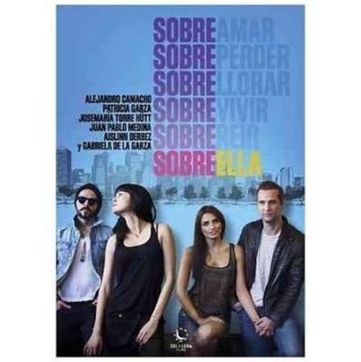 Sobre ella (Region 1 Import DVD): Aislinn Derbez / Alejandro Camacho / Gabriela de la Garza / Garza,Patricia / Josemaria...