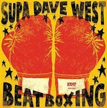 Supa Dave West - Beat Boxing (Vinyl record): Supa Dave West