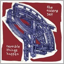 The Aislers Set - Terrible Things Happen (Vinyl record): The Aislers Set