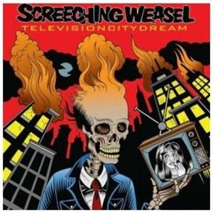 Screeching Weasel - Television City Dream (CD): Screeching Weasel