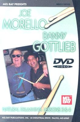 Natural Drumming: Lessons 3 & 4 (DVD): Joe Morello, Danny Gottlieb