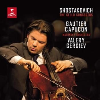 Various Artists - Shostakovich: Cello Concertos (CD): Dmitri Shostakovich, Gautier Capucon, Valery Gergiev, Mariinsky Orchestra