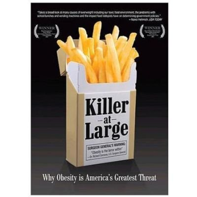 Killer At Large-Why Obesity Is Americas Greatest Threat (Region 1 Import DVD): Bill Clinton, Ralph Nader, Steven Greenstreet