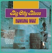 Howlin' Wolf - Big City Blues (Vinyl record, Import): Howlin' Wolf
