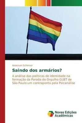 Saindo DOS Armarios? (Portuguese, Paperback): Schirmer Anderson