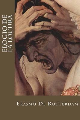 Elogio de La Locura (Spanish, Paperback): Erasmo De Rotterdam