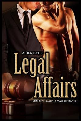 Legal Affairs (Paperback): Aiden Bates
