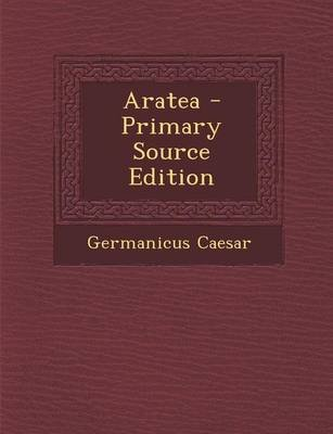 Aratea (English, Latin, Paperback): Germanicus Caesar