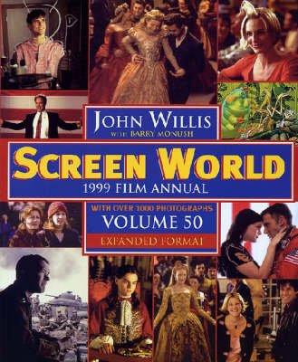 Screen World: Film Annual - 1999 (Hardcover): John Willis