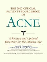 The 2002 Official Patient's Sourcebook on Acne (Paperback, 2002): James N. Parker, Philip M. Parker