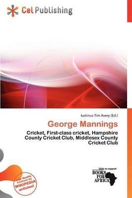 George Mannings (Paperback): Iustinus Tim Avery