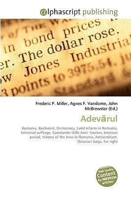 Adevrul (Paperback): Frederic P. Miller, Agnes F. Vandome, John McBrewster