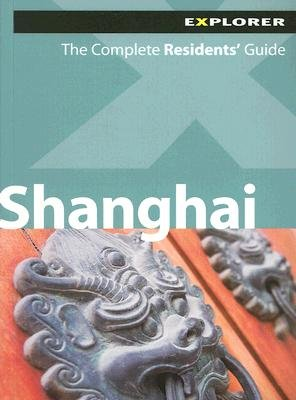 Shanghai Explorer (Paperback): Explorer Publishing