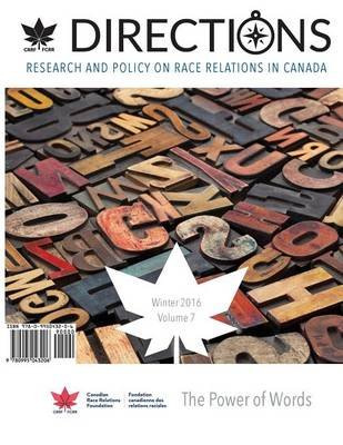 Directions - Research and Policy on Race Relations in Canada (Paperback): Canadian Race Relations Foundation