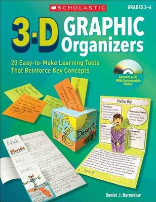 3-D Graphic Organizers - 20 Easy-To-Make Learning Tools Th (Paperback): Daniel Barnekow