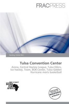 Tulsa Convention Center (Paperback): Harding Ozihel