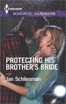 Protecting His Brother's Bride (Paperback): Jan Schliesman
