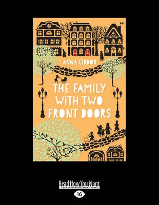 The Family with Two Front Doors (Large print, Paperback, Large type / large print edition): Anna Ciddor