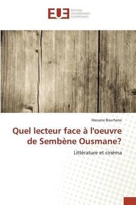Quel Lecteur Face a Loeuvre de Sembene Ousmane? (French, Paperback): Hassane Bourhane