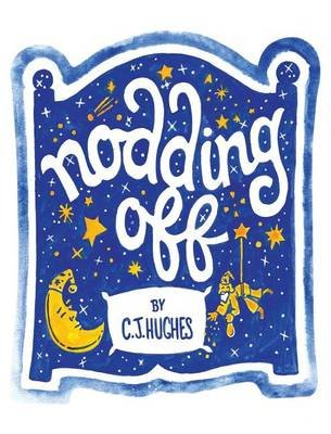 Nodding Off (Hardcover): C.J. Hughes