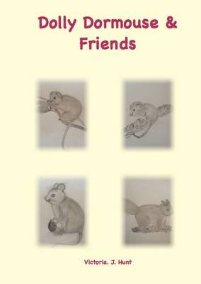 Dolly Dormouse and Friends (Paperback):