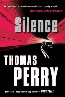 Silence (Paperback, Revised): Thomas Perry