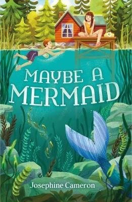 Maybe a Mermaid (Paperback): Josephine Cameron