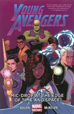 Young Avengers Volume 3: Mic-drop At The Edge Of Time And Space (marvel Now) (Paperback): Emma Vieceli, Joe Quinones