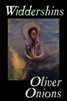 Widdershins (Paperback): Oliver Onions