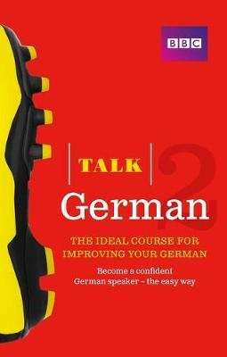 Talk German 2 - Book + 2 CDs (Paperback): Susanne Winchester