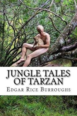 Jungle Tales of Tarzan (Paperback): Edgar Rice Burroughs