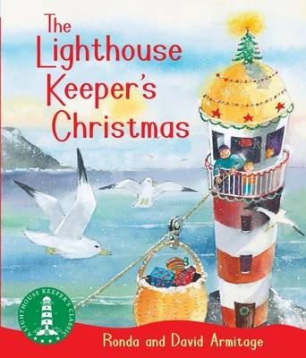 The Lighthouse Keeper's Christmas (Paperback, 3rd edition): Ronda Armitage