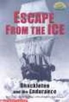 Escape from the Ice - Shackleton and the Endurance (Paperback): Connie Roop, Peter Roop, Bob Doucet