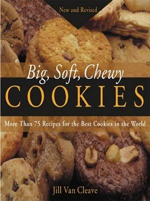 Big, Soft, Chewy Cookies (Electronic book text): Jill Cleave