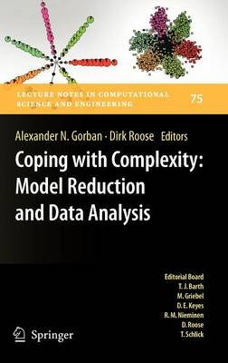 Coping with Complexity - Model Reduction and Data Analysis (Hardcover, Edition.): Alexander N Gorban, Dirk Roose