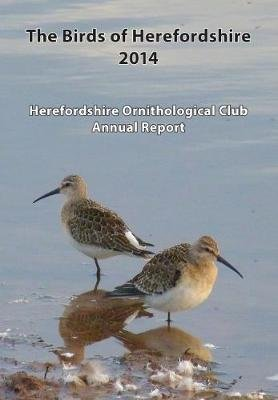 The Birds of Herefordshire 2014 (Paperback, New edition): Mervyn Davies