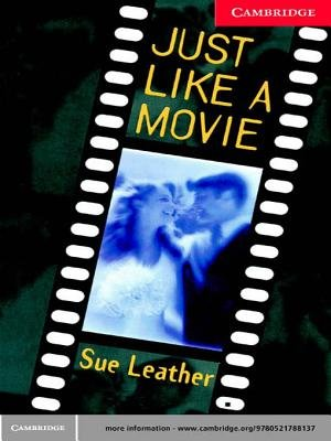 Just Like a Movie Level 1 (Electronic book text): Sue Leather