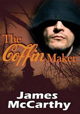 The Coffin Maker (Electronic book text): James McCarthy