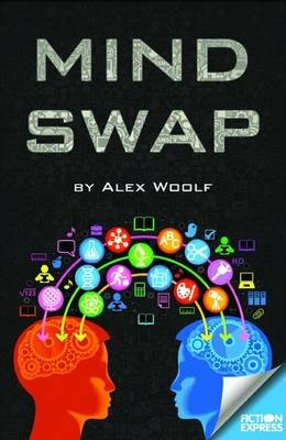 Mind Swap (Paperback): Alex Woolf