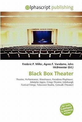 Black Box Theater (Paperback): Frederic P. Miller, Agnes F. Vandome, John McBrewster